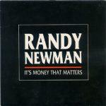 1988_Randy_Newman_It's_Money_That_Matters