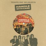 1988_Traveling_Wilburys_Handle_With_Care
