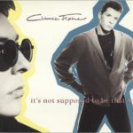 1989_Climie_Fisher_It's_Not_Supposed_To_Be_That_Way