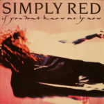 1989_Simply_Red_If_You_Don't_Know_Me_By_Now