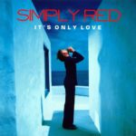 1989_Simply_Red_It's_Only_Love