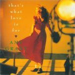 1991_Amy_Grant_That's_What_Love_Is_For