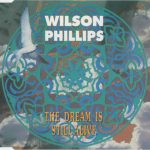 1991_Wilson_Phillips_The_Dream_Is_Still_Alive