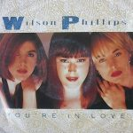 1991_Wilson_Phillips_You're_In_Love