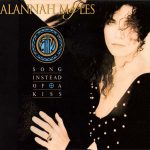 1992_Alannah_Myles_Songs_Instead_Of_A_Kiss