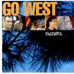 1992_Go_West_Faithful