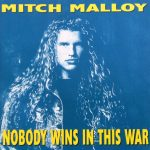 1992_Mitch_Malloy_Nobody_Wins_In_This_War