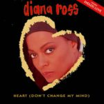 1993_Diana_Ross_Heart_Don't_Change_My_Mind