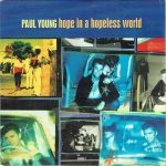 1993_Paul_Young_Hope_In_A_Hopeless_World