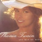 1995_Shania_Twain_Any_Man_Of_Mine