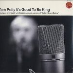 1995_Tom_Petty_It's_Good_To_Be_King