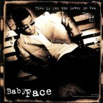 1997_Babyface_This_Is_For_The_Lover_In_You
