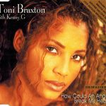 1997_Toni_Braxton_How_Could_An_Angel_Break_My_Heart