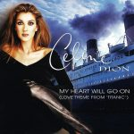 1998_Celine_Dion_My_Heart_Will_Go_On