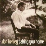 2000_Don_Henley_Taking_You_Home