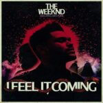 2016_The_Weeknd_I_Feel_It_Coming