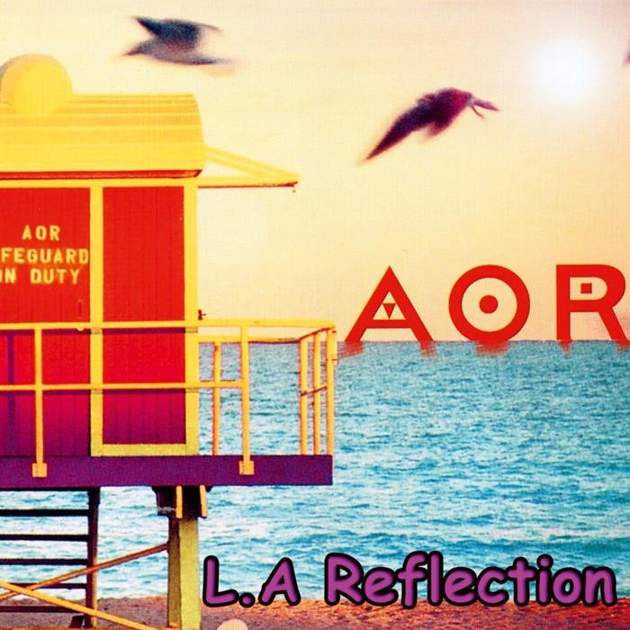 2002 AOR – L.A. Reflections