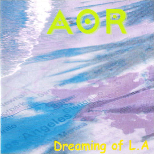 2003 AOR – Dreaming of L.A.