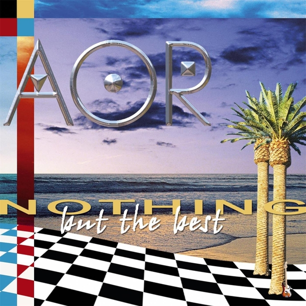 2004 AOR – Nothing But The Best