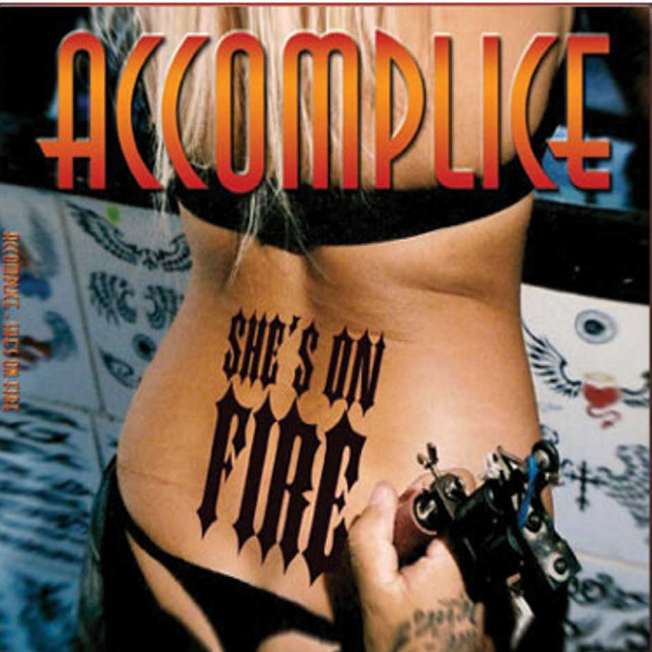 2006 Accomplice – She's On Fire