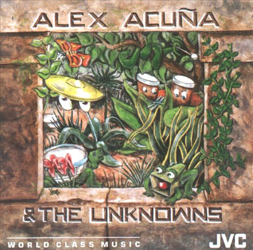 1990 Alex Acuña & The Unknowns – Thinking Of You