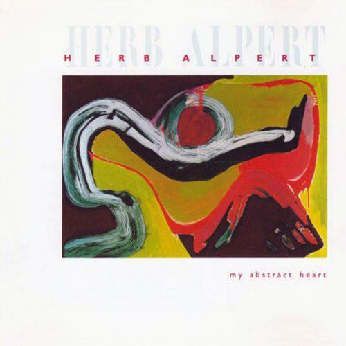 1989 Herb Alpert – My Abstract Heart
