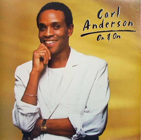 1984 Carl Anderson – On & On