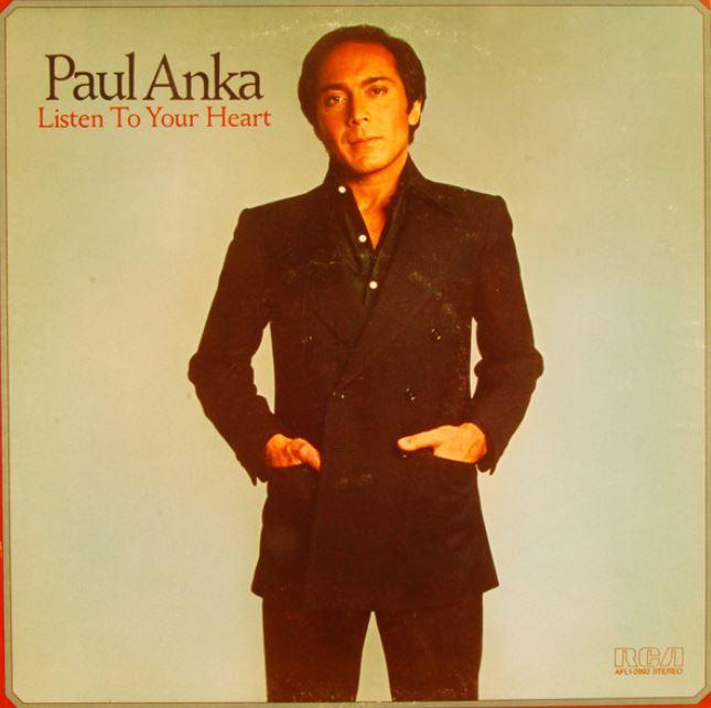 1978 Paul Anka – Listen To Your Heart