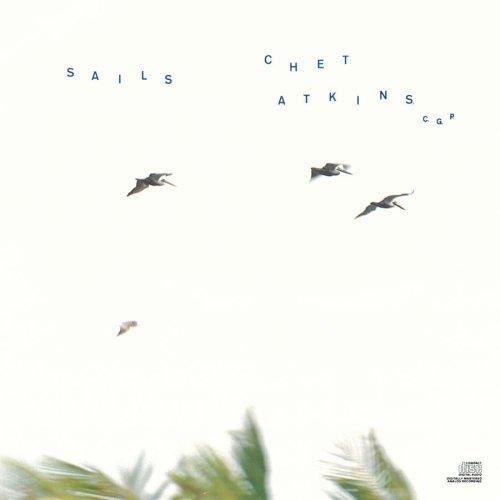 1987 Chet Atkins – Sails