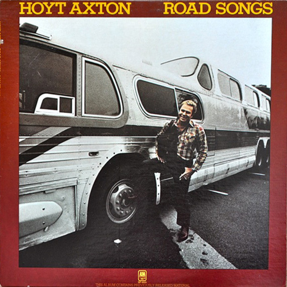1977 Hoyt Axton – Road Songs