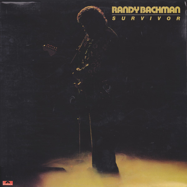 1978 Randy Bachman – Survivor