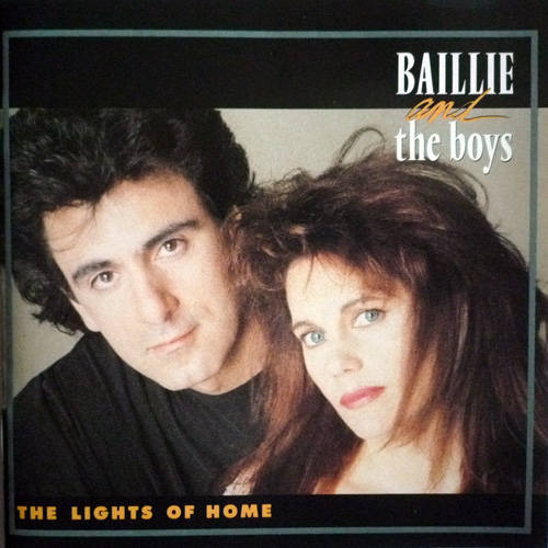 1990 Baillie and the Boys – Lights of Home