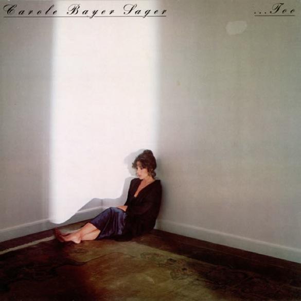 1978 Carole Bayer Sager – …Too