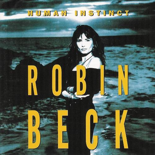1992 Robin Beck – Human Instinct