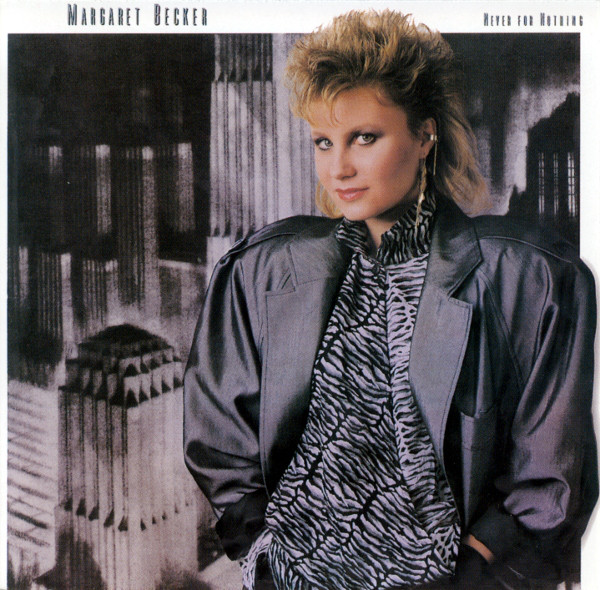 1987 Margaret Becker – Never for Nothing