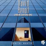 1988 David Benoit - Urban Daydreams