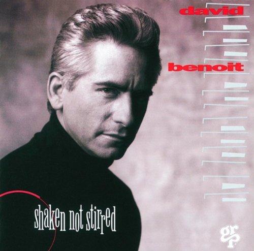1994 David Benoit – Shaken, Not Stirred