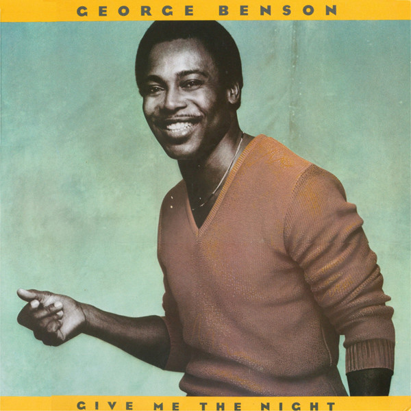 1980 George Benson – Give Me The Night