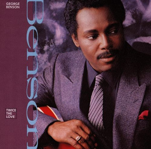 1988 George Benson – Twice The Love
