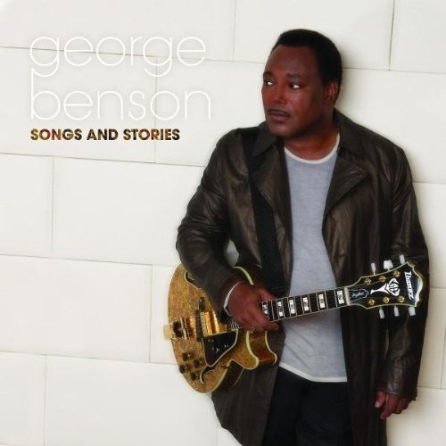 2009 George Benson – Songs And Stories