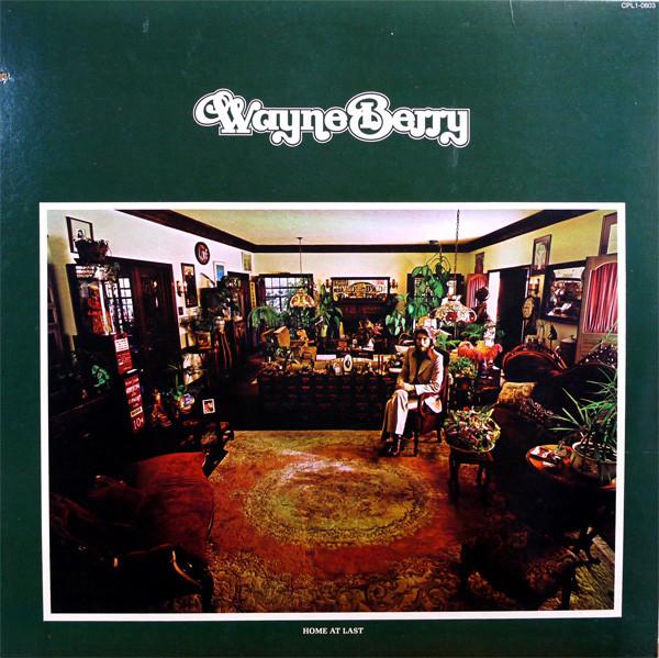 1974 Wayne Berry – Home At Last