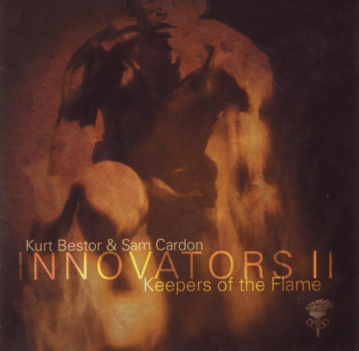 2001 Kurt Bestor & Sam Cardon – Innovators II – The Keeper Of The Flame