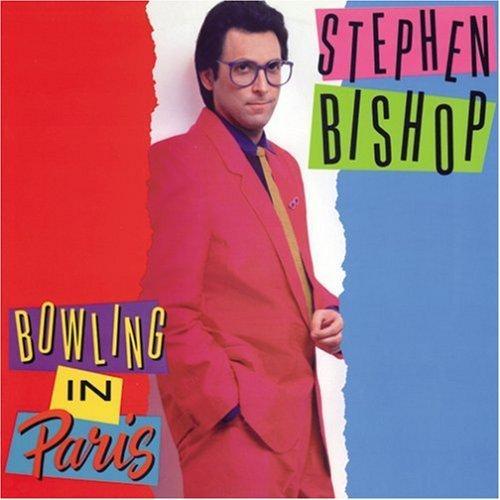 1989 Stephen Bishop – Bowling In Paris