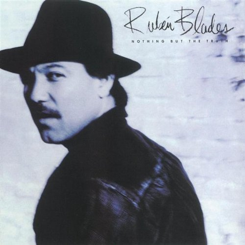 1988 Ruben Blades – Nothing But the Truth
