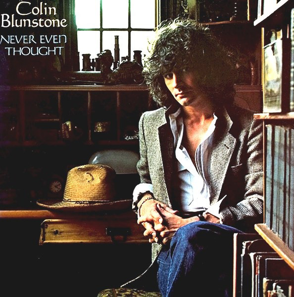 1978 Colin Blunstone – Never Even Thought