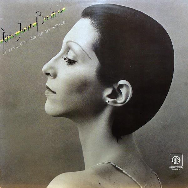 1974 Rita Jean Bodine – Sitting On Top Of My World