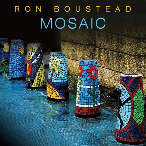 2013 Ron Boustead – Mosaic