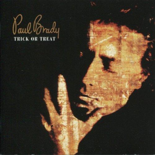 1991 Paul Brady – Trick Or Treat