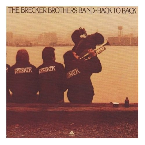 1976 The Brecker Brothers – Back To Back