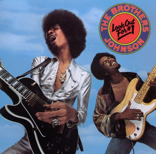 1976 The Brothers Johnson – Look Out For #1